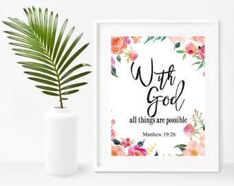 With God all Things Are Possible, Matthew 19 26, Printable Bible Verse, Bible Quote, Christian Wall Art,  Instant Download, Wall Decor