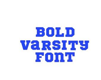 Bold Varsity Font Monogram Alphabet font SVG DXF Cut Files Instant Download