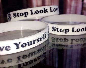 Stop Look Love Yourself Wrist Bands