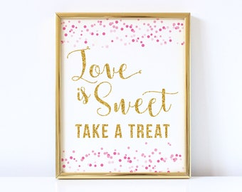 Pink and Gold Bridal Shower Decorations - Love Is Sweet Sign - Love Is Sweet Take A  Treat - Printable Bridal Shower Sign - Gold Glitter