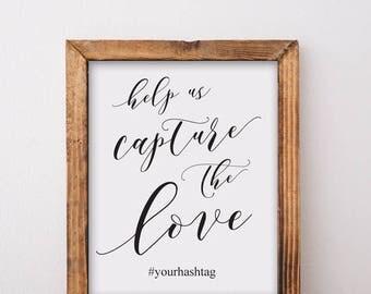 Help Us Capture The Love Wedding Sign Printable Download