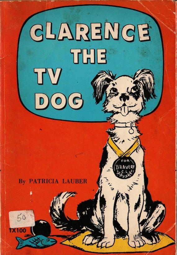 Clarence the TV Dog - Patricia Lauber - Leonard Shortall - 1971 - Vintage Kids Book