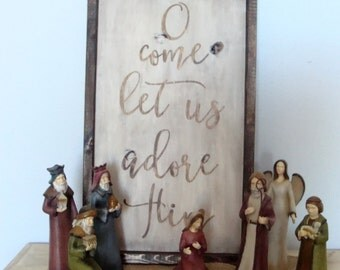 O Come Let Us Adore Him Wooden Christmas Sign