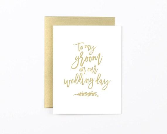 to my groom card groom card from groom wedding day