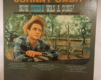 Johnny Cash - Now, There Was a Song - Country Memories From The Past - Vintage Record