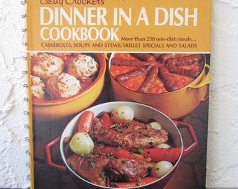 Vintage Cookbook Betty Crocker's Dinner in a Dish  1971 Fifth Printing