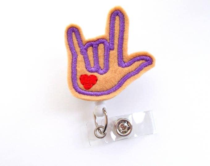 Sign Language Badge (Dk Flesh) - I Love You Badge Reel - Audiologist Badge Holder - ASL Badge - Speech Language Pathologist Badge - ASL Gift