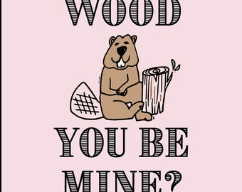 WOOD YOU Valentine's Card