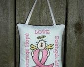 Breast Cancer Embroidered Door Knob Hanger, Inspirational Pillow, Door Hanger, Fabric Ornament, Door Plaque, Fabric Plaque,