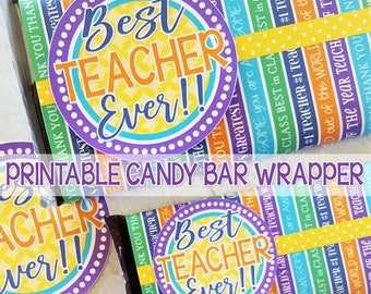 Best Teacher Ever Chocolate Bar Wrapper, TEACHER GIFT IDEA, Teacher Appreciation Week, Teacher Appreciation Printable - Instant Download