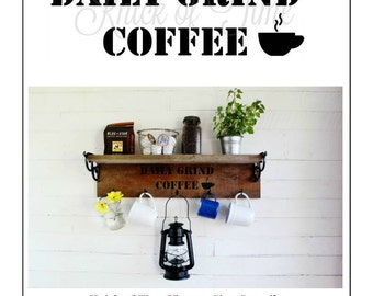 DAILY GRIND COFFEE Sign Stencil - Coffee Sign, Vintage Sign Stencils for home decor, signs, pillows and more