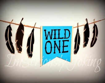 Wild One banner-Cake smash-1st Birthday-Pow wow party-tribe party-Little Man Party-Birthday banner-party bunting-Party Banner-little man
