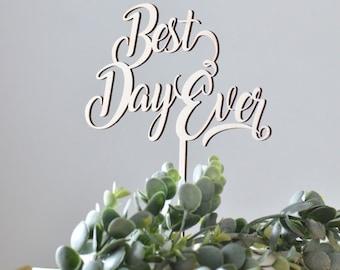 Best Day Ever cake topper, wedding cake topper, wedding decor