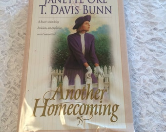 Another Homecoming by Janette Oke, T Davis Bunn, Christian Romance, Vintage Hardback Book