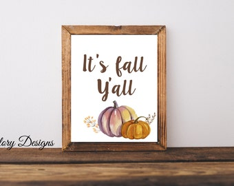 Printable, Fall Printable, Fall quote, It's fall y'all printable quote, pumpkins, fall,  INSTANT DOWNLOAD