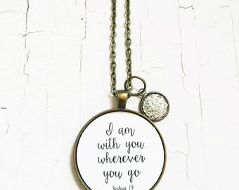 Joshua 1:9 Jewelry Bible Verse Necklace Scripture Pendant I Am With You Wherever You Go Christian Jewelry
