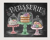 French Bakery - Patisserie - Chalk Art - Spring Art - Macarons - Cakes - Kitchen Print - Hand Drawn - Illustration