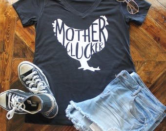 Mother Clucker T-Shirt / Mother Cluckers / Rise and Shine Mother Cluckers / Rooster Shirt / BAMF Shirt