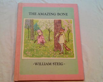 "Vintage 80's Hardcover Kids Book, ""The Amazing Bone"" by William Steig."