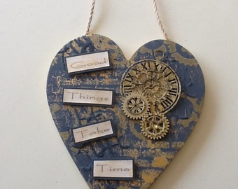Hand Decorated Wooden 'Good Things take time' Hanging Heart **Free P&P**