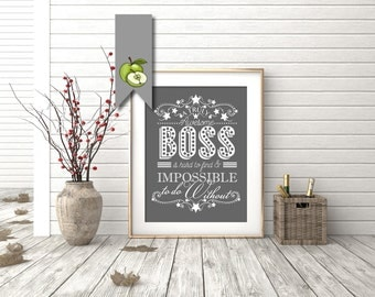 Retirement gift, awesome boss, A truly awesome Boss is hard to find & impossible to do without, Boss christmas gift, Boss week, Printable