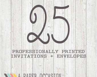 25 Professionally Printed Invitations