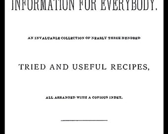 Recipes or Information for Everybody cures and remedies for nits,colic, burns, felons, dogbites and well, everything pdf 49p ebook download