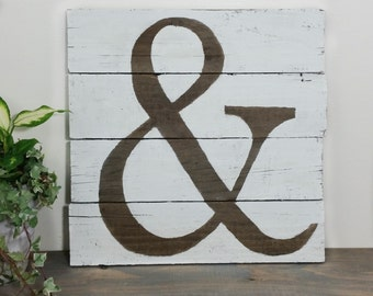 Ampersand wall decor - Rustic wood sign - White washed wood - & And sign - Large wood sign - reclaimed pallet - wedding decor - engagement