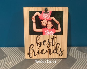 Best friend picture frame, Custom photo frame, Custom picture frame, Best friend gift, Best friend photo frame, Best friend sign, Wood frame
