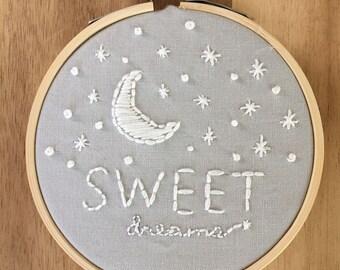 Sweet dreams hand embroidered hoop, hoop art