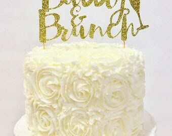 Bubbly &  Brunch Glitter Cake Topper / Bridal Shower / Bachelorette Party