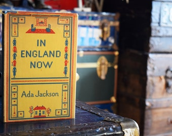 1940s Book - In England Now First Edition - Ada Jackson - MacMillan Publishing - 1948 - Printed in the USA - Antique