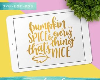 Pumpkin Spice SVG Cutting Files / Calligraphy SVG Files Sayings / Fall SVG for Cricut Silhouette / Pumpkin Spice Season Svg Clip Art