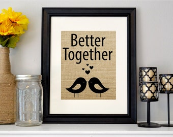 Better Together Sign - Burlap Couple Sign