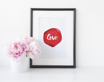 "PRINTABLE Art ""Love"" Typography Art Print Valentines Day Valentines Print Valentines Art Watercolor Print Watercolor Quote Red watercolor"