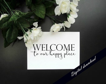 "Welcome to Our Happy Place 5x7"" Printable - Wedding Gift Newlywed Modern Wall Art - Paper Anniversary Digital Download"