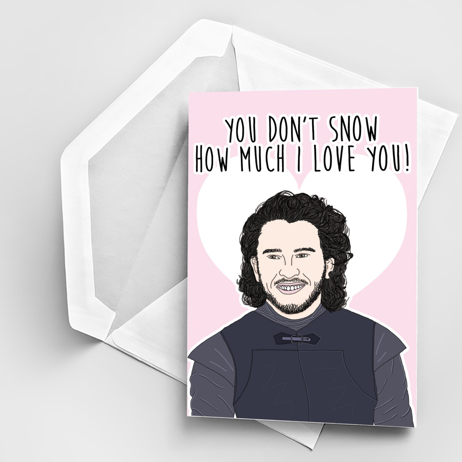 Love Card Game of Thrones Love Greeting Card Jon Snow Quote