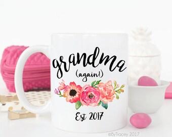 Grandma, again!Pregnancy announcement.Grandma mug.Coffee mug.Mimi.Meme.Coffee mug.Mothers day gift.mug.pregnancy.DISHWASHER + MICROWAVE safe