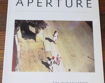 Aperture Magazine Issue 101 Winter 1985 The Human Street