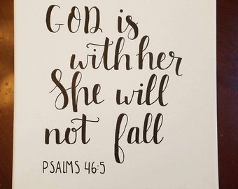God Is With Her She Will Not Fall Psalms 46:5 - Hand Lettered Wooden Canvas