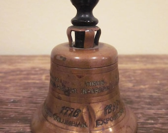 World Columbian Exposition Chicago 1893 Copper Hand Bell with a Liberty Bell Motif