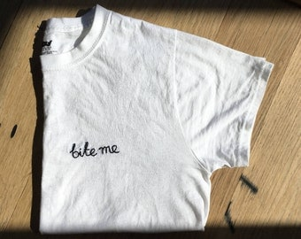 BITE ME Hand Made Embroidered T Shirt Size S | Wolf Club Co