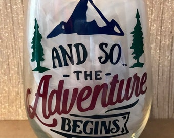 And So the Adventure Begins- 17 oz Stemless Wine Glass With Vinyl Design- Housewarming Gift- Wedding Wine Glass