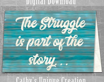 The Struggle Is Part of the Story, Infertility Card, Infertility Support, IUI, IVF, TTC, Tww, Digital Download, A4, Letter, Printable