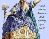 "ON SALE Hand Over The Chocolate And Nobody Gets Hurt ~ Marie Antoinette Inspired 4"" x  6"" Glossy Postcards with Free Shipping in USA"