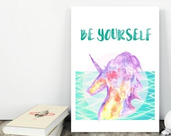 NEW!  Be yourself! Printable Art, Unicorn print, Unicorn art , Instant download, Home decor
