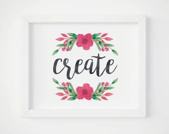 Create Sign, Craft Room Decor, Instant Download, 8x10 Art Print, Typography Sign, Gift for Women, Artist Motivational Quotes, Digital Jpeg
