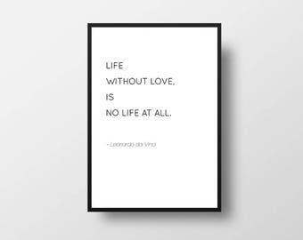 Leonardo da Vinci, Love Quote, Life Quote, Books, Minimalist Quote, Black and White, Minimal Art, Modern Art, Modern Quote, Love Quotes
