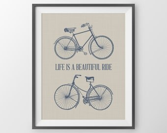 Life Is A Beautiful Ride Quote, Bicycle Art Print, His And Hers Decor, Bike Art, Bike Wall Decor, Bright Modern Wall Art, Bicycle Art Print