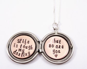 Quote locket necklace - Life is tough my darling but so are you - Cheer up gift - Best friend gift - Sister gift - Silver locket -